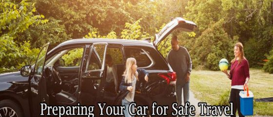 Preparing Your Car for Safe Travel