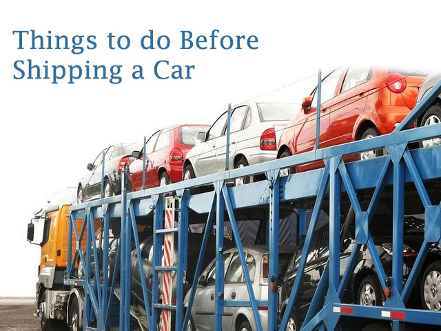 Things to do Before Shipping a Car