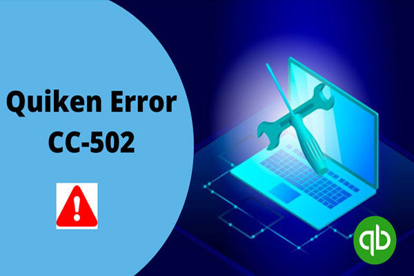 Quicken Error CC-502